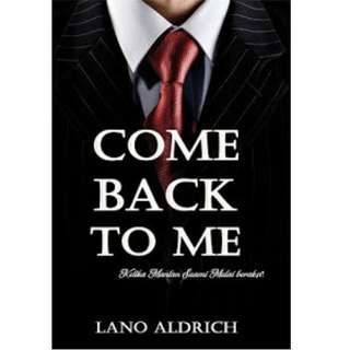 Ebook Come Back To Me - Lano Aldrich