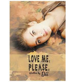 Ebook Love Me, Please - Dii