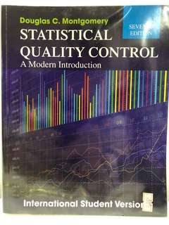 Statistical Quality Control - A Modern Introduction