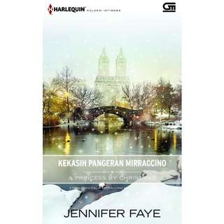 Ebook Kekasih Pangeran Mirraccino (A Princess by Christmas) - Jennifer Faye
