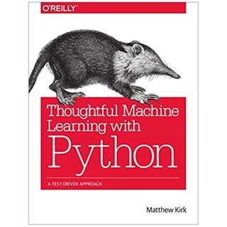 Data Science ebook: Thoughtful Machine Learning with Python: A Test-Driven Approach