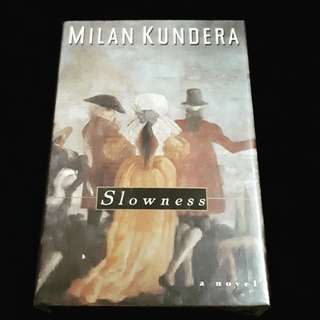 Slowness by Milan Kundera (HB 1st edition)