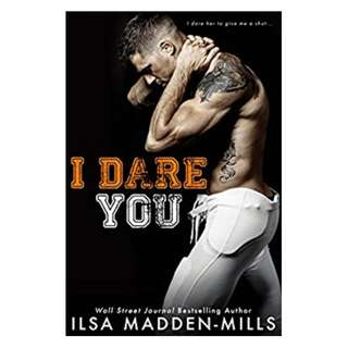 I Dare You Kindle Edition by Ilsa Madden-Mills  (Author)