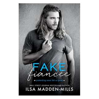 Fake Fiancée Kindle Edition by Ilsa Madden-Mills  (Author), Rachel Skinner (Editor), Glenn Mackay (Photographer)