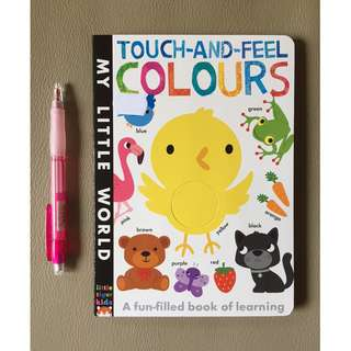 Touch-And-Feel Colors (My Little World) Board book