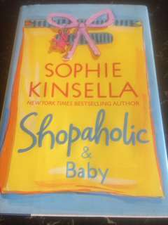 Shopaholic & Baby by Sophie Kinsella (hardcover)