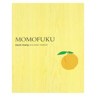 Momofuku  -  David Chang , Peter Meehan