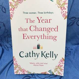 Cathy KELLY - the year that changed everything