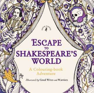 Escape to Shakespeare's world coloring book