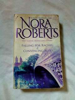 FALLING FOR RACHEL AND CONVINCING ALEX BY NORA ROBERTS