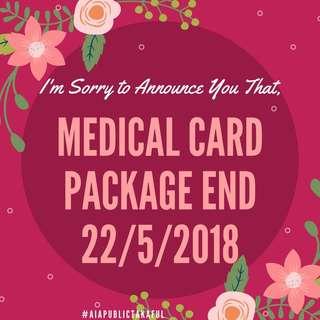 AIA Medical Card Pakej akan Ditamatkan !