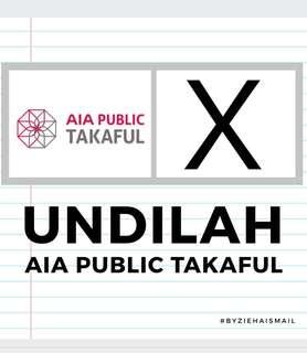 Undilah AIA Public Takaful ✖️
