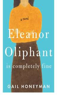 Ebook Eleanor Oliphant Is Completely Fine