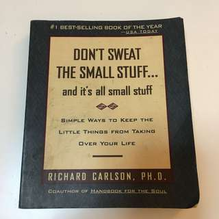 Don't Sweat The Small Stuff Richard Carlson
