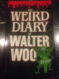 The Weird Diary of Walter Woo