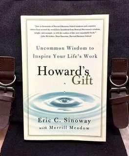 《New Book Condition + Harvard Howard Stevenson Wisdom on Success & Fulfillment》ERIC SINOWAY - HOWARD'S GIFT: Uncommon Wisdom to Inspire Your Life's Work