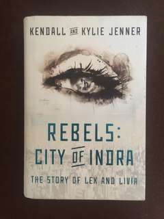 Rebels: City of Indra (The Story of Lex and Livia)