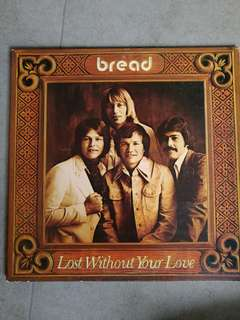 Bread Lost without your Love vinyl