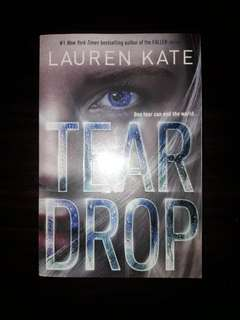 TEARDROP [#1 New York Times best selling author of the FALLEN series] by Lauren Kate