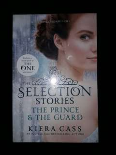 The Selection Stories [The Prince and The Guard] by Kiera Cass