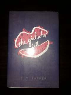 The Girl Who Fell [HARD BOUND] by S.M Parker