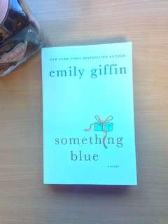 Emily Giffin Something blue