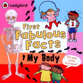 BN Ladybird First Fabulous Facts My Body *Free Postage*