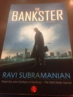 The Bankster by Ravi Subramanian (master storyteller of financial crime and winner of Golden Quill Readers' Choice Award) 'the John Grisham of banking'