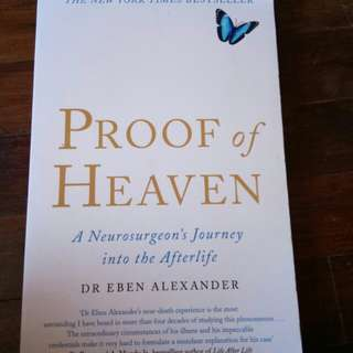Proof of Heaven Dr. Eben Alexander