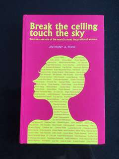 Sucess Woman Inspirational book - Break the Ceiling Touch the Sky
