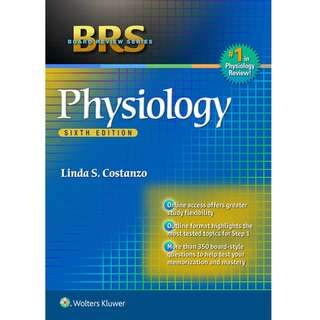 Board Review Series BRS Physiology 6th Sixth Edition by Linda S. Costanzo - Lippincott Williams and Wilkins