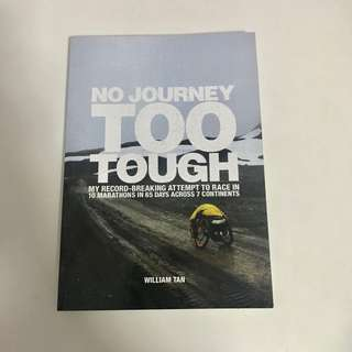 No Journey Too Tough by William Tan