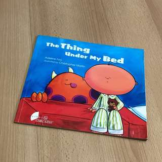 Autographed Children Storybook - The Thing Under My Bed (Signed by author)