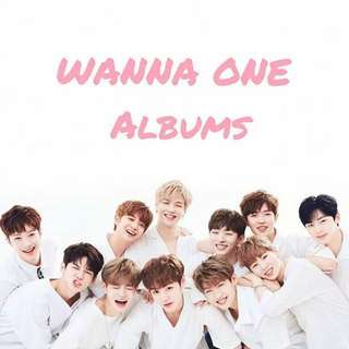 [PRE-ORDER] WANNA ONE ALBUMS