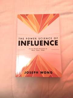 The Power Science of Influence
