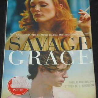 Savage Grace by Natalie Robins and Steven Aronson