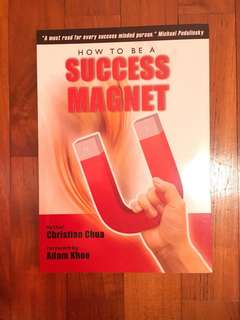 How to be a Success Magnet