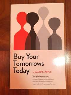 Buy Your Tomorrows Today