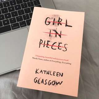 girl in pieces kathleen glasgow