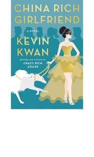 Ebook China Rich Girlfriend (Crazy Rich Asians