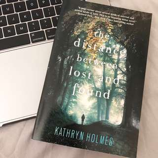the distance between lost and found kathryn holmes
