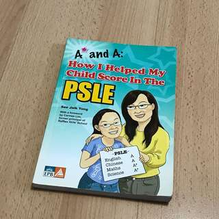 Help Your Child Score in PSLE Parent Guidebook