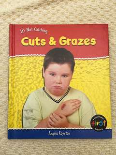 Cuts and Grazes book