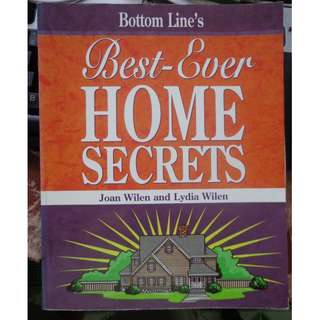 BEST EVER HOME SECRETS