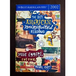 The Best American Nonrequired Reading 2002 edited by Dave Eggers