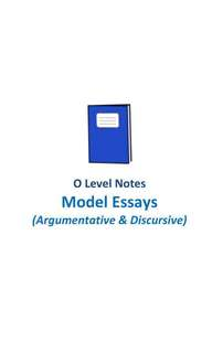 2017 CCHM Argumentative and Discursive Essays Compilation Vol 1 & Vol 2 / O level English model composition / O level English 1128 syllabus / suitable for sec 1 to sec 4  / written by top school students / school notes / not exam paper / soft copy