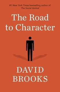 eBook - The Road to Character by David Brooks