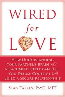eBook - Wired For Love by Stan Tatkin