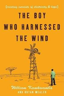 eBook - The Boy Who Harnessed the Wind by William Kamkwamba