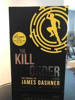 The Kill Order prequel to the maze runner by James Dashner